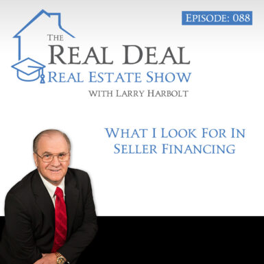 088 What I Look For in Seller Financing