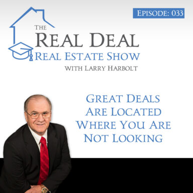 Great Deals Are Located Where You Are Not Looking. #33