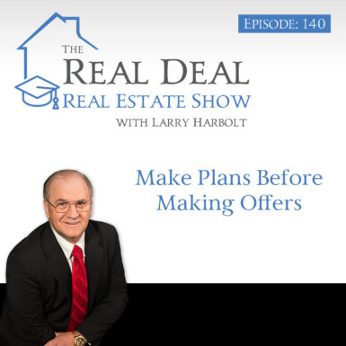 140 – Make Plans Before Making Offers