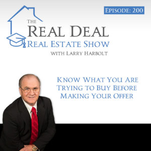 Know What You Are Trying To Buy Before Making Your Offer